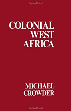 Colonial West Africa 9780714629438