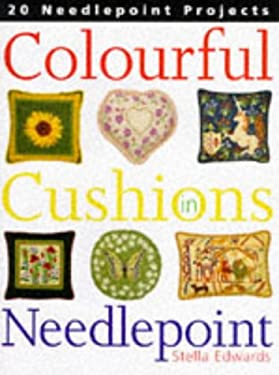 Colourful Cushions in Needlepoint 9780713479966