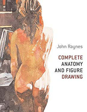 Complete Anatomy and Figure Drawing 9780713490367