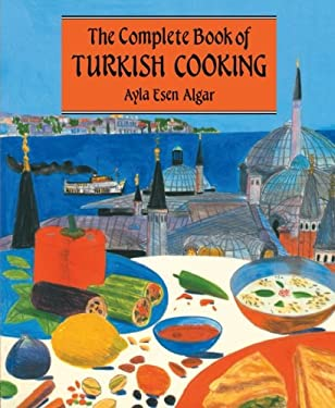 Complete Book of Turkish Cooking 9780710305244