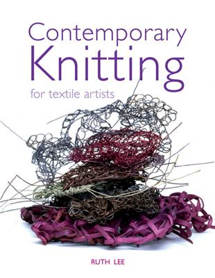 Contemporary Knitting for Textile Artists 9780713490466