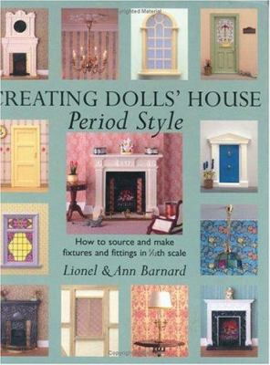 Creating Dolls' House Period Style 9780715313411