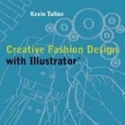 Creative Fashion Design with Illustrator 9780713490220