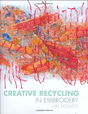 Creative Recycling in Embroidery 9780713489866