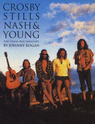 Crosby, Stills, Nash: Young: Visual Documentary 9780711949829