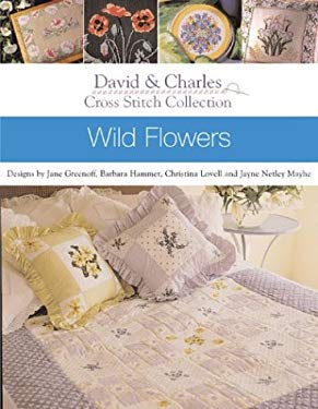 Cross Stitch Collection - Wild Flowers 9780715317549
