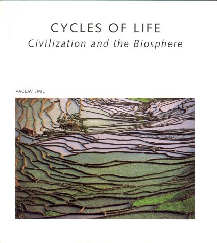 Cycles of Life : Civilization and the Biosphere