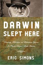 Darwin Slept Here: Discovery, Adventure and Swimming Iguana's in Charles Darwin's South America