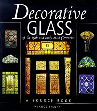 Decorative Glass of the 19th and Early 20th Centuries: A Source Book 9780715304976