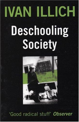 Deschooling Society 9780714508795