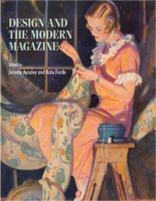 Design and the Modern Magazine 9780719075490