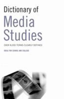 Dictionary of Media Studies 9780713675931
