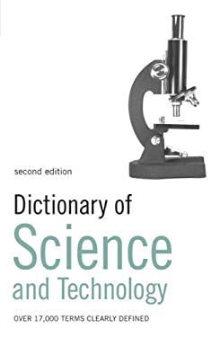 Dictionary of Science and Technology 9780713686517