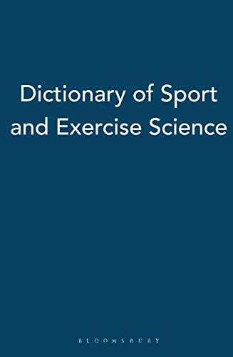 Dictionary of Sport and Exercise Science 9780713677850