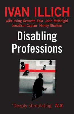 Disabling Professions