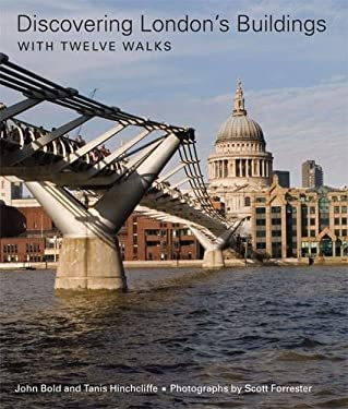 Discovering London's Buildings: With Twelve Walks 9780711229181