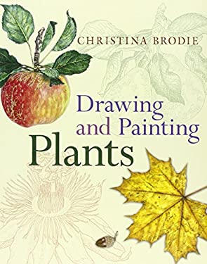 Drawing and Painting Plants 9780713668896