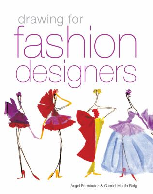 Drawing for Fashion Designers 9780713490756