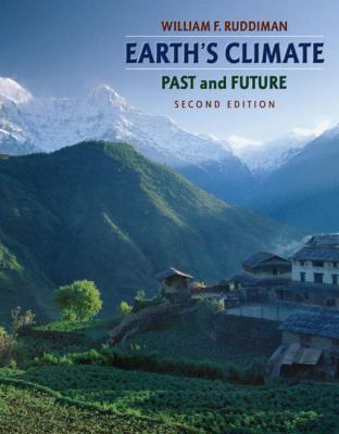 Earth's Climate: Past and Future - 2nd Edition