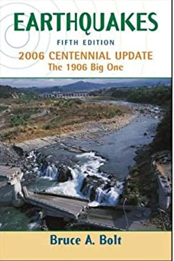 Earthquakes: 2006 Centennial Update: The 1906 Big One 9780716775485