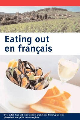 Eating Out En Francais (Large Print)