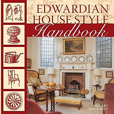 Edwardian House Style Handbook 9780715327807