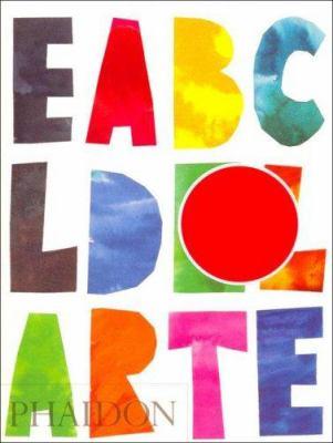 El ABC del Arte El ABC del Arte 9780714898063