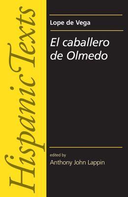 El Caballero de Olmedo 9780719070600