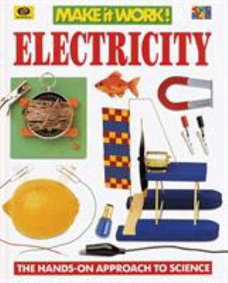 Electricity: The Hands-On Approach to Science 9780716647027