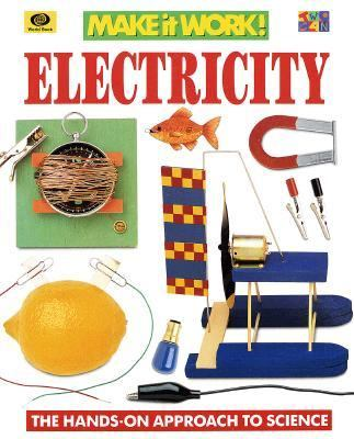 Electricity: The Hands-On Approach to Science 9780716647034