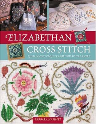 Elizabethan Cross Stitch 9780715316306