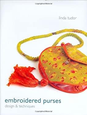 Embroidered Purses: Design & Techniques (9780713488777) photo