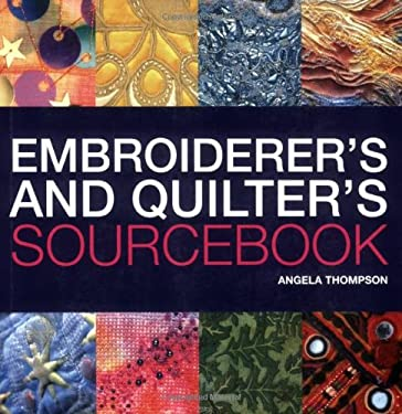 Embroiderer's and Quilter's Sourcebook 9780713489538