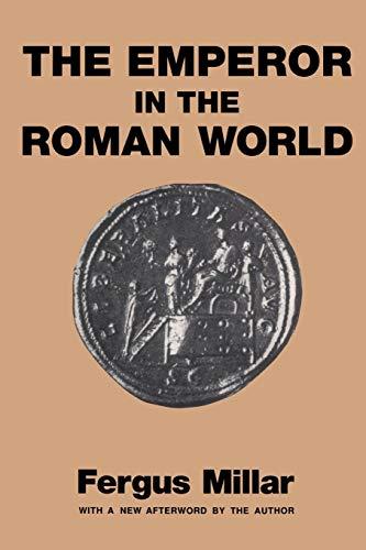 Emperor in the Roman World 9780715617229