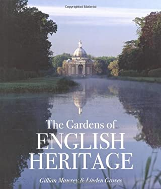 The Gardens of English Heritage 9780711227712