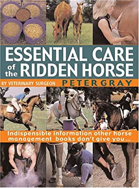 Essential Care of the Ridden Horse 9780715311585