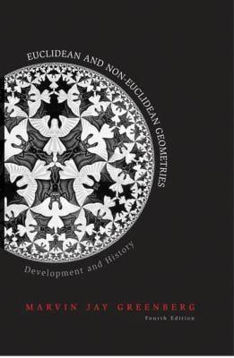 Euclidean and Non-Euclidean Geometries: Development and History - 4th Edition