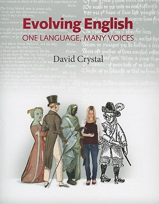 Evolving English: One Language, Many Voices 9780712350990