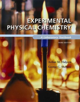 Experimental Physical Chemistry: A Laboratory Textbook 9780716717355