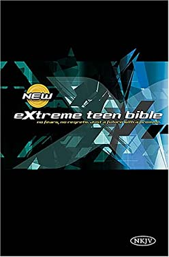 Extreme Teen Bible-NKJV: No Fears, No Regrest, Just a Life with a Promise 9780718016104