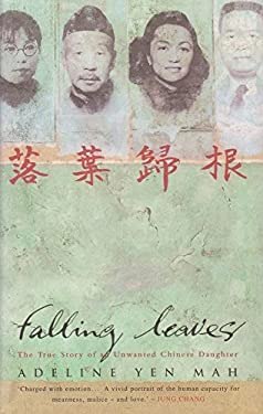 an analysis of falling leaves by adeline yen mah This one-page guide includes a plot summary and brief analysis of chinese cinderella by adeline yen falling leaves, yen mah's story takes its name from.