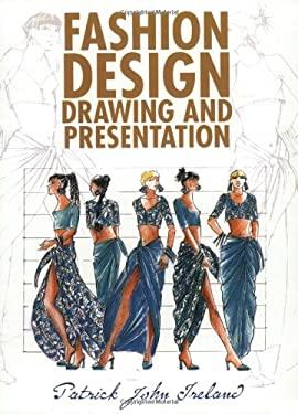 Fashion Design Drawing and Presentation 9780713435191