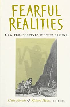 Fearful Realities PB: New Perspectives on the Famine