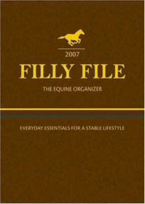 Filly File the Equine Organizer 9780715322390