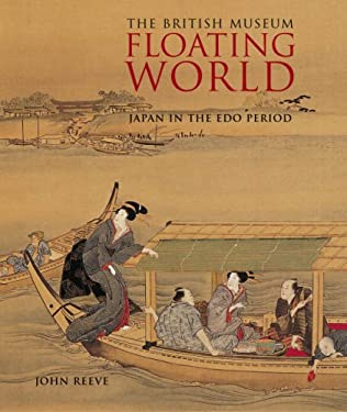 Floating World: Japan in the Edo Period 9780714124346