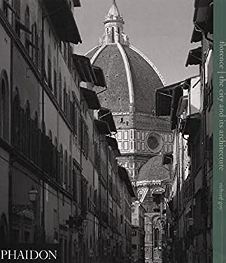 Florence: The City and Its Architecture 9780714839110