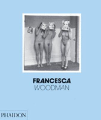 Francesca Woodman 9780714844305