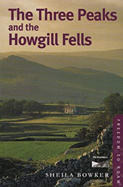 Freedom to Roam: Three Peaks and the Howgill Fells--Four Walking Guides to the Peak District 9780711225558