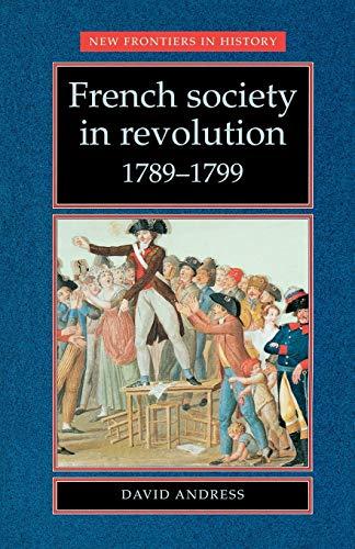 French Society in Revolution, 1789-1799