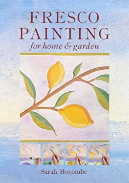 Fresco Painting for Home & Garden 9780715308387